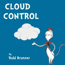 Cloud Control by Todd Brunner